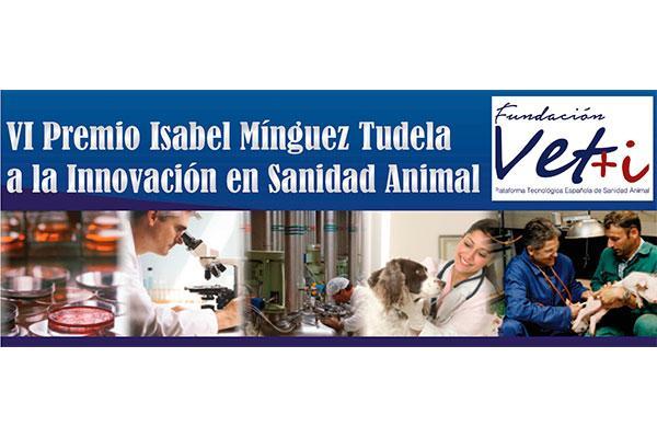 veti convoca la sexta edicion del premio isabel minguez tudela a la innovacion en sanidad animal