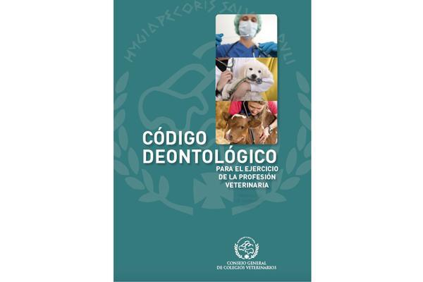 el nuevo cdigo deontolgico para el ejercicio de la profesin veterinaria ya es una realidad