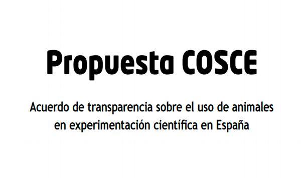 COSCE: Acuerdo de transparencia sobre el uso de animales en experimentación científica