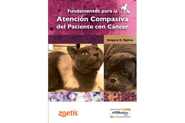 ldquofundamentos para la atencioacuten compasiva del paciente con caacutencerrdquo nuevo libro para el manejo del paciente oncoloacutegico