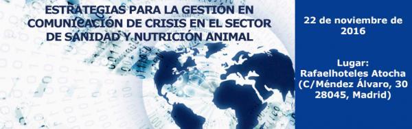 """Último día para inscribirse en el curso """"Estrategias para la gestión en Comunicación de Crisis en el sector de Sanidad y Nutrición Animal"""""""
